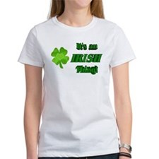 It's An Irish Thing Tee