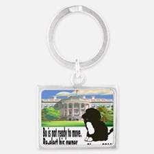 Bo Is Not Ready To Move Landscape Keychain