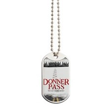 Donner Pass Theatrical Poster Dog Tags