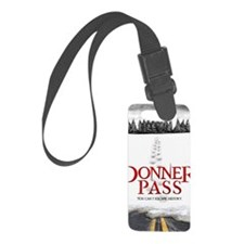 Donner Pass Theatrical Poster Luggage Tag