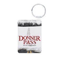 Donner Pass Theatrical Pos Keychains