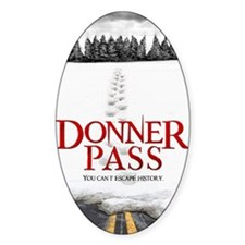 Donner Pass Theatrical Poster Decal