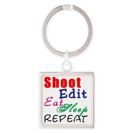 Shoot Edit Eat Sleep Repeat Square Keychain