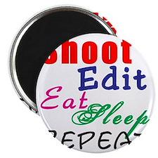 Shoot Edit Eat Sleep Repeat Magnet