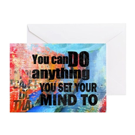 YOU CAN DO ANYTHING Greeting Card