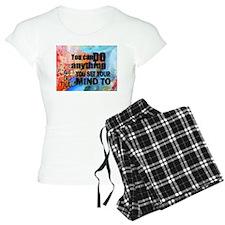 YOU CAN DO ANYTHING Pajamas