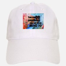 YOU CAN DO ANYTHING Baseball Baseball Cap