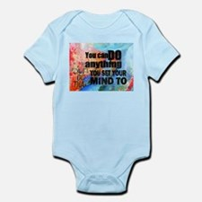 YOU CAN DO ANYTHING Infant Bodysuit