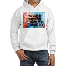 YOU CAN DO ANYTHING Hoodie
