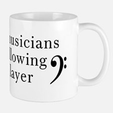 Youre following a Bass Player Small Mugs