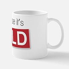 of course its sold jpeg Mug
