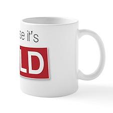 of course its sold jpeg Small Mug