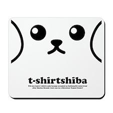 tshirtshiba1 Mousepad