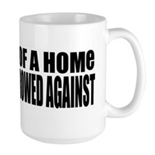 VALUE OF A HOME Mug