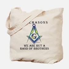 The Band of Brothers. The Freemasons Tote Bag