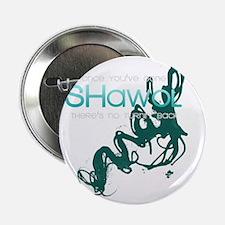 """Shawol 2.25"""" Button"""