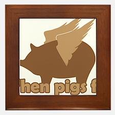 When Pigs Fly Framed Tile