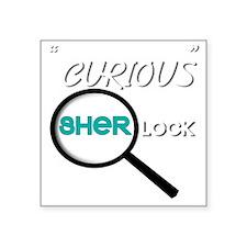 """Curious Square Sticker 3"""" x 3"""""""