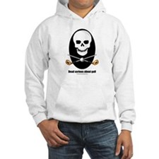Dead serious about golf Hoodie