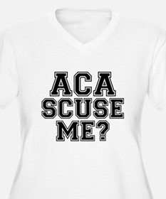 Pitch Perfect Aca Scuse Me Plus Size T-Shirt