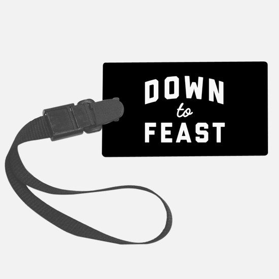 Down To Feast Luggage Tag