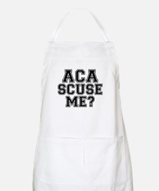 Pitch Perfect Aca Scuse Me Apron