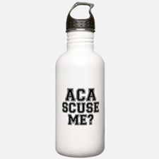 Pitch Perfect Aca Scuse Me Water Bottle