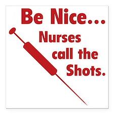 """NurseShotsNice1D Square Car Magnet 3"""" x 3"""""""