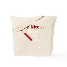 NurseShotsNice1G Tote Bag