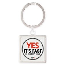 Yes Its Fast Square Keychain