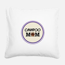 Cavapoo Dog Mom Square Canvas Pillow