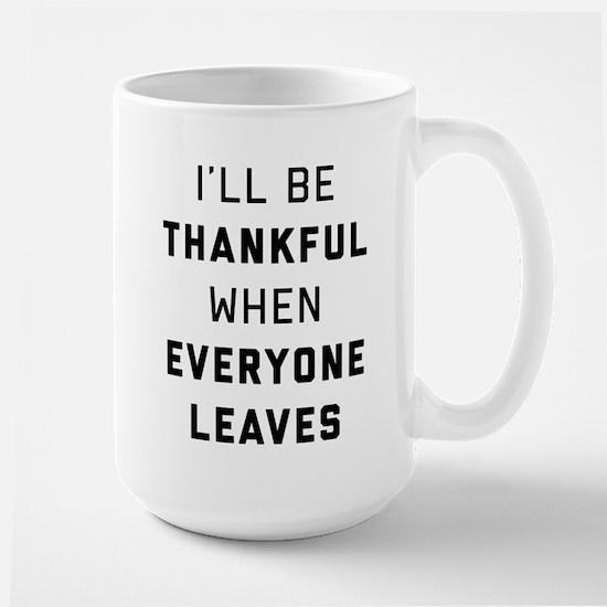 I'll Be Thankful When Eve Mug