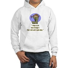 I LAUGH IN THE FACE IF DANGER Hoodie