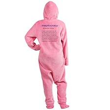 IneptocracyDefinition Footed Pajamas