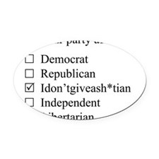 The Idontgiveash*tian party Oval Car Magnet