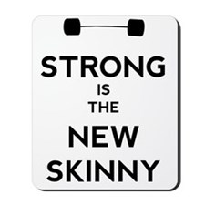 Strong is the New Skinny - Bar Mousepad