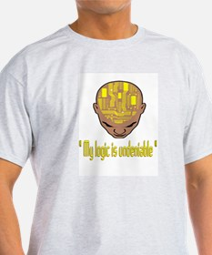 MY LOGIC IS UNDENIABLE T-Shirt