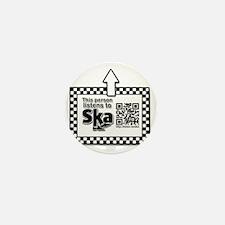 Listens to SKA Mini Button