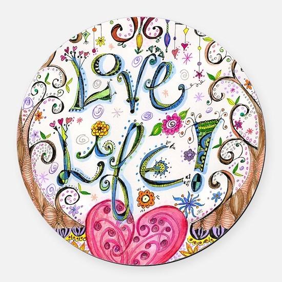 Love Life Round Car Magnet