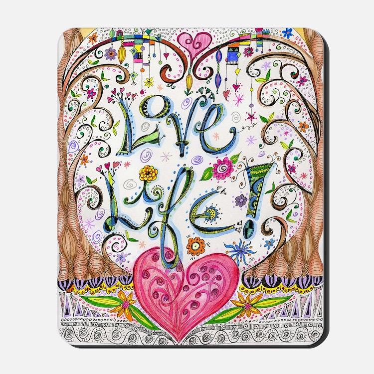 Love Life Mousepad