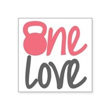 "Pink One Love Kettlebell Square Sticker 3"" x 3"""
