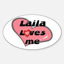 laila loves me Oval Decal