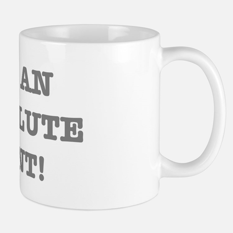 IM AN ABSOLUTE CUNT! Small Mugs