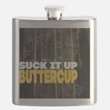 Suck it Up Buttercup Poster Flask