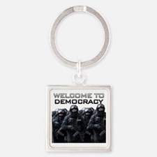 Welcome To Democracy Square Keychain