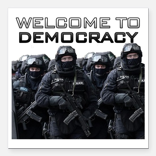 """Welcome To Democracy Square Car Magnet 3"""" x 3"""""""
