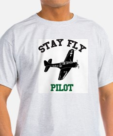STAY FLY PILOT T-Shirt