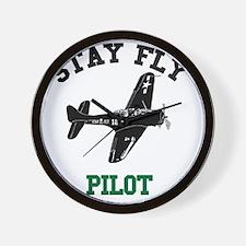 STAY FLY PILOT Wall Clock