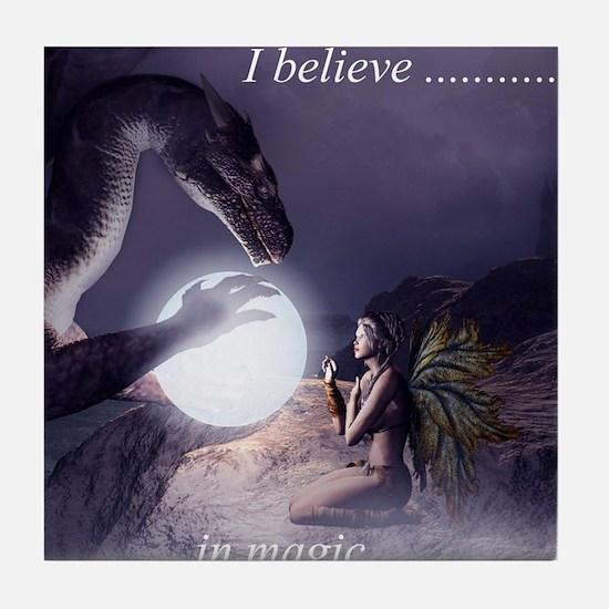 I believe in Magic (v1a) Tile Coaster