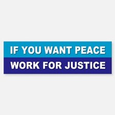 PEACE JUSTICE Bumper Bumper Bumper Sticker